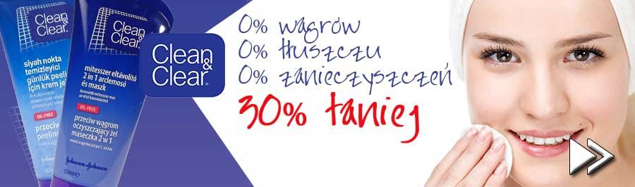 Clean & Clear 30% taniej